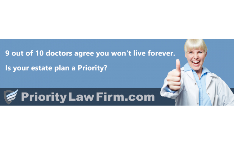 Is your estate plan a Priority?